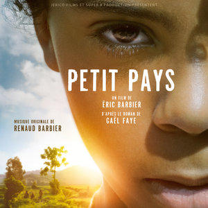 Petit pays (Bande originale du film) | Renaud Barbier