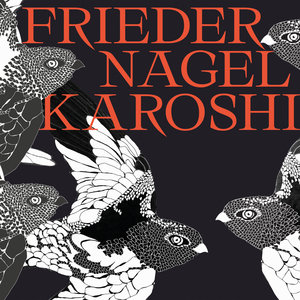 Karoshi | Frieder Nagel