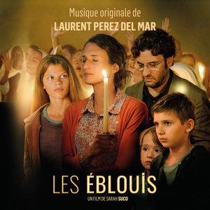 Les éblouis (Bande originale du film) | Laurent Perez Del Mar