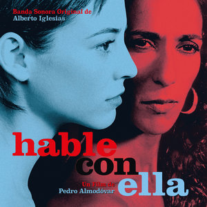 Hable con ella (Banda Sonora Original)   Alberto Iglesias