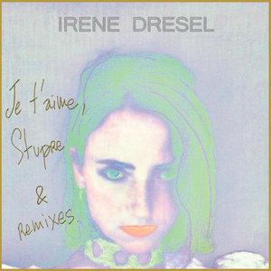 STUPRE EP | Irène Drésel