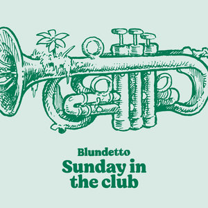 Sunday in the Club   Blundetto