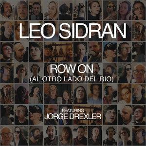Row On (Al Otro Lado del Rio) | Leo Sidran