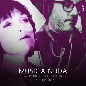 La vie en rose | Musica Nuda