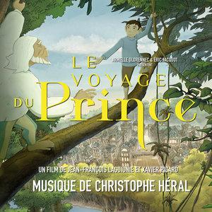 Le voyage du Prince (Bande originale du film) | Christophe Héral