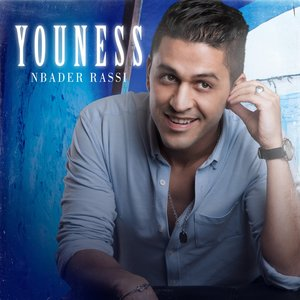 Nbader Rassi | Youness