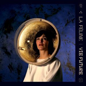 Vie future | La Féline