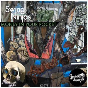 Money in Your Pocket | The Swing Ninjas