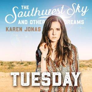Tuesday   Karen Jonas