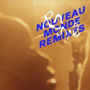 Nouveau Monde Remixes | Rone