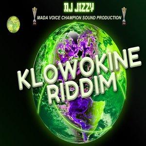 Klowokine Riddim | DJ Jizzy