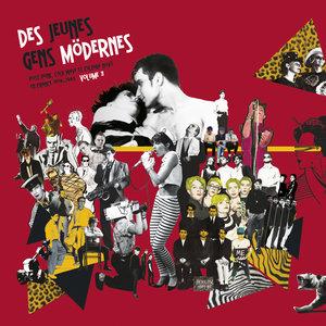 Des jeunes gens mödernes, Vol. 3 [Post Punk, Cold Wave, et culture Novo en France (1978 - 1983)] | Oto