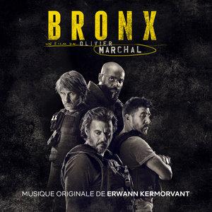 Bronx (Bande originale du film) | Erwann Kermorvant