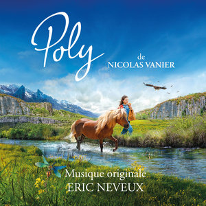 Poly (Bande originale du film) | Eric Neveux