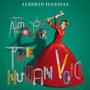The Human Voice (Original Motion Picture Soundtrack) | Alberto Iglesias