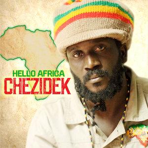 Hello Africa | Chezidek
