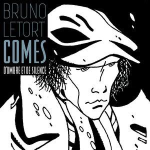 Comès- D'ombre et de silence | Bruno Letort