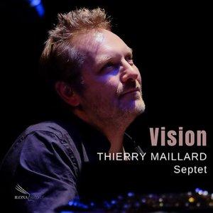 Vision | Thierry Maillard