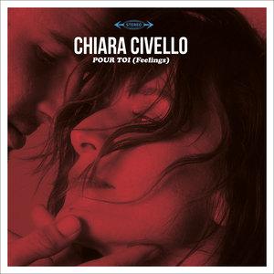 Pour toi (Feelings) | Chiara Civello