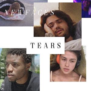 Tears | Newfaces