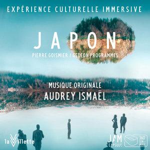 Japon, Un Autre Regard (Musique originale de l'Exposition) | Audrey Ismaël