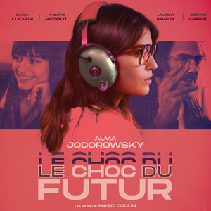 Le choc du futur (Original Motion Picture Soundtrack) | Marc Collin