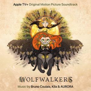WolfWalkers (Original Motion Picture Soundtrack) | AURORA