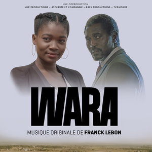 Wara (Bande originale de la série télévisée) | Franck Lebon