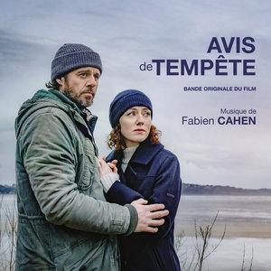 Avis de tempête (Bande originale du film) | Fabien Cahen