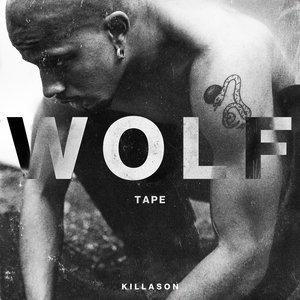WOLF TAPE | KillASon