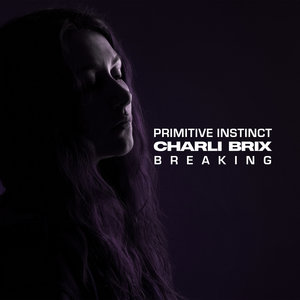 Breaking | Charli Brix