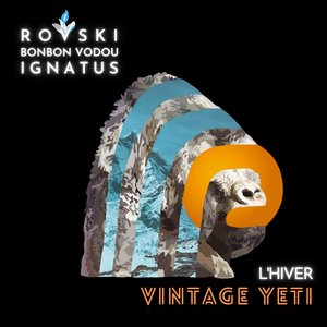 Vintage Yeti (L'hiver) | Rovski