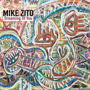 Dreaming of You   Mike Zito