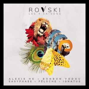 Les 4 saisons | Rovski