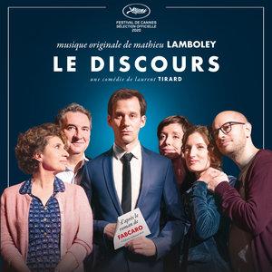 Le Discours (Bande originale du film) | Mathieu Lamboley
