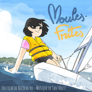 Moules frites (Bande originale du film) | Yan Volsy