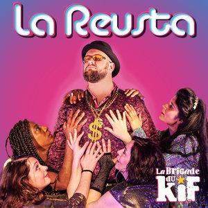 La Reusta | La brigade du Kif