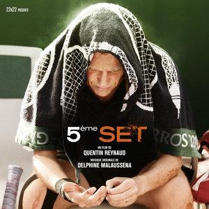 5ème set (Bande originale du film) | Delphine Malausséna