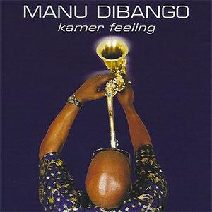 Kamer Feeling | Manu Dibango
