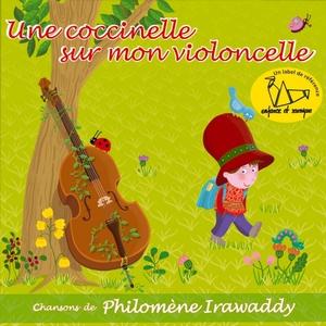 Une coccinelle sur mon violoncelle | Philomène Irawaddy