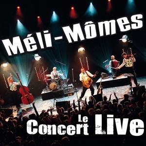 Le concert Live | Méli Mômes