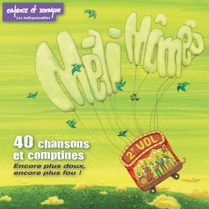 40 chansons et comptines, vol. 2 | Méli Mômes