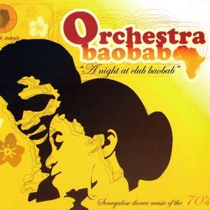 A Night At Club Baobab | Orchestra Baobab