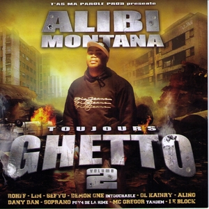 Toujours Ghetto Volume 2 | Alibi Montana