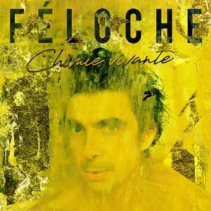 Chimie vivante | Feloche