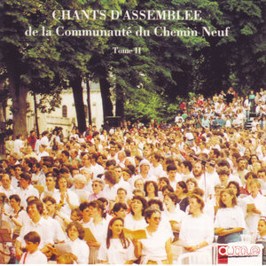 Chants d'assemblée, Vol. 2 | Chemin Neuf