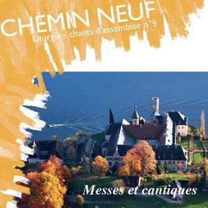 Chants d'assemblée, Vol. 9 : Liturgie (Messes et cantiques) | Chemin Neuf