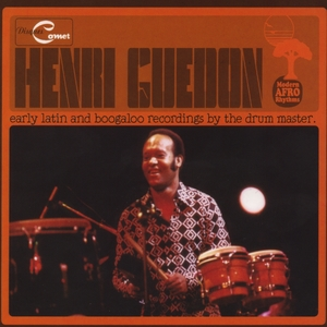 Early latin and boogaloo recordings by the drum master | Henri Guedon