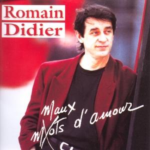 Maux d'amour | Romain Didier