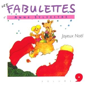 Les Fabulettes, vol. 9 : Joyeux Noël   Anne Sylvestre